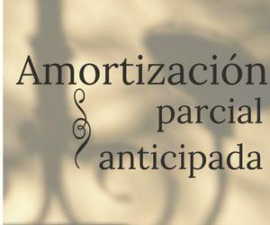 Amortización parcial anticipada